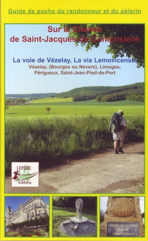 Chemin St-jacques: Voie De Vezelay