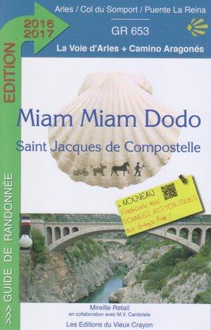Miam Miam Dodo La Voie D'arles Gr653