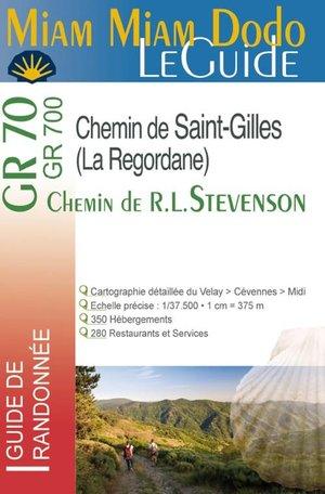 GR70/GR700 - Chemin de Stevenson - St Gilles (La Régordane) Miam Miam Dodo