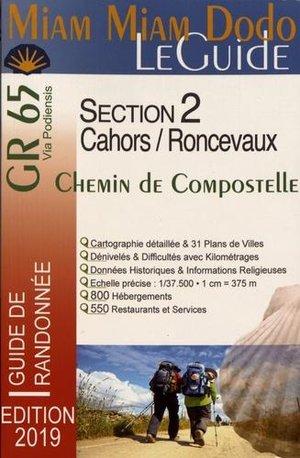 GR 65 Le Guide - Via Podiensis - La Voie du Puy - Section 2 - Cahors à Roncevaux