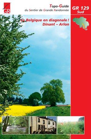 Belgique en diagonale GR129 Sud Dinant - Arlon
