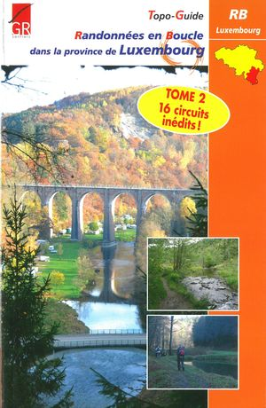 Luxembourg prov. 16 rand. en boucle Tome 2