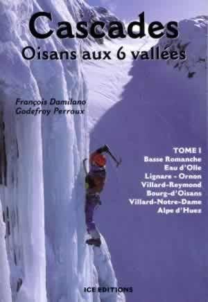 Cascades: Massif De L'oisans - Vol 1
