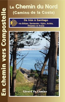 Le Chemin Du Nord - Gerard Du Camino