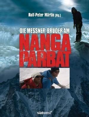 Die Messner-bruder Am Nanga Parbat
