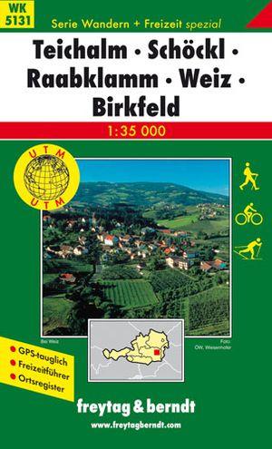 Teichalm - Schöckl - Raabklamm - Weiz - Birkfeld
