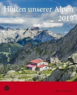 Hutten unserer Alpen kalender 2019