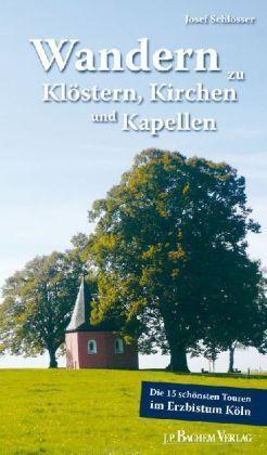 Wandern Zu Klostern, Kirchen Kapellen