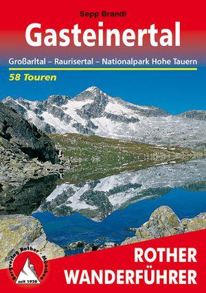 Gasteinertal (wf)58TGrossarltal/Raurisertal-Hohe Tauern NP