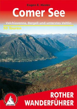 Comer See (wf) 50T Valchiavenna, Bergell & Veltlin