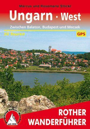 Ungarn West GPS (wf) 50T Balaton-Budapest & Mecsek