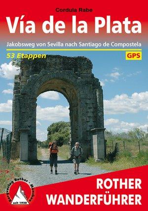 Via de la Plata (wf) 54 Et. GPS Jakobsweg Sevilla - Santiago