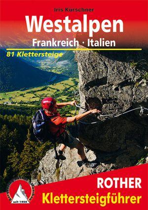 Westalpen - Frankreich - Italien 81 Klettersteige
