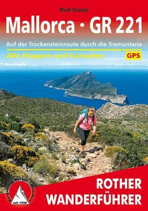 Mallorca - GR221 (wf) Trockensteinroute durch Tramuntana
