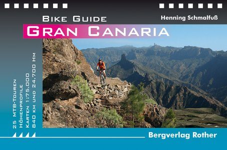 Gran Canaria (Bike Guide) 25 MTB-Touren