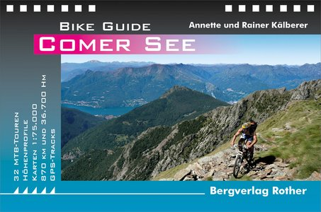 Comer See (Bike Guide) 30 MTB-Touren GPS