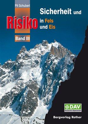 Sicherheit & Risiko In Fels & Eis Band 3