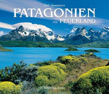 Patagonien und Feuerland Bildband