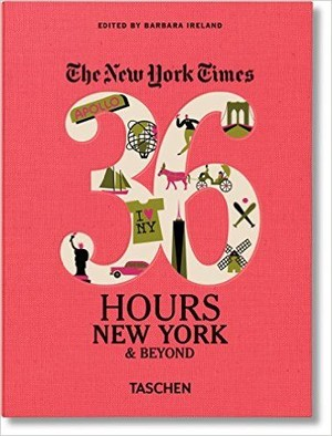 New York 36 Hours New York Times