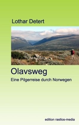 Olavsweg - Rastlos-media