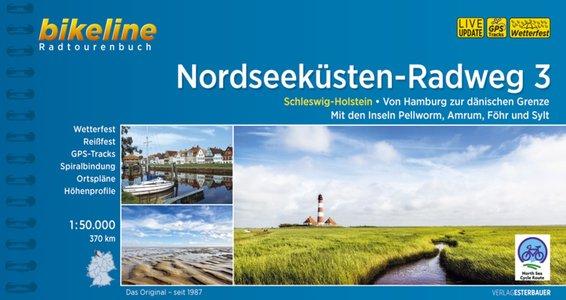 Nordseeküsten Radweg 3 Schleswig-Helstein. Von Hamburg bis dänischen Grenze