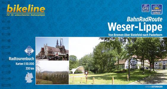 Weser - Lippe Bahnradroute Bremen Nach Paderborn