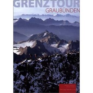 Grenztour Graubunden Bildband