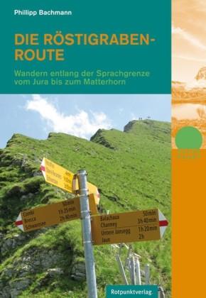 Rostigrabenroute Rotpunktverlag