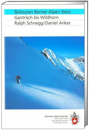 Skitouren Berner Alpen West Gantrisch bis Wildhorn