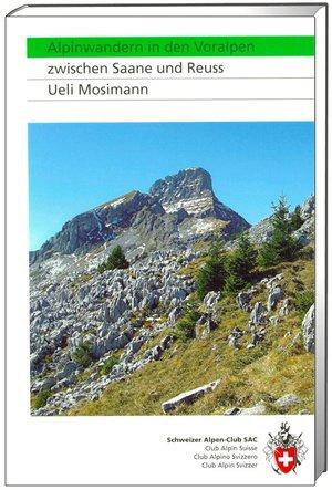 Alpinwandern Voralpen Zwischen Saane und Reuss