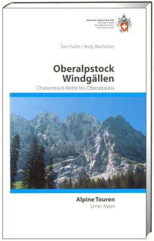 Urner Alpen Ost Oberalpstock / Windgällen