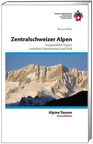 Zentralschweizer Alpen zwischen Dammastock und Tödi