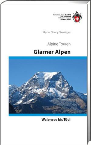 Glarner Alpen vom Walensee zum Tödi