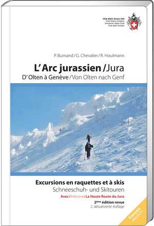 Arc jurassien raquettes & à skis/Ski- & Schneeschuh Jura