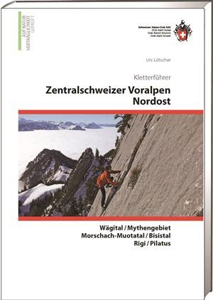 Kletterführer Zentralschweizerische Voralpen 2 Nordost