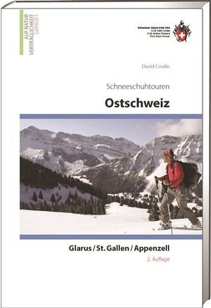 Schneeschuhtouren Ostschweiz -St.Gallen/Glarus/Appenzell