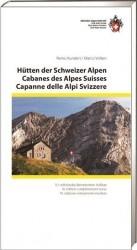 Hütten der Schweizer Alpen / Cabanes des Alpes Suisse