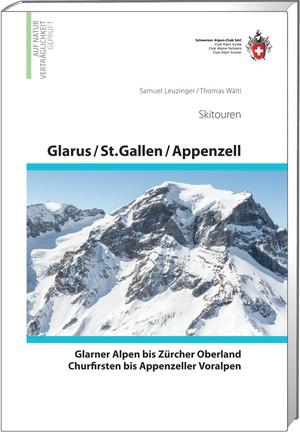 Alpine skitouren Glarus / St.Gallen / Appenzell