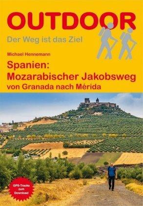 227 Mozarabischer Jakobsweg Granada - Merida