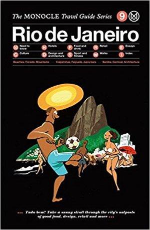 The Monocle Travel Guide Rio De Janeiro