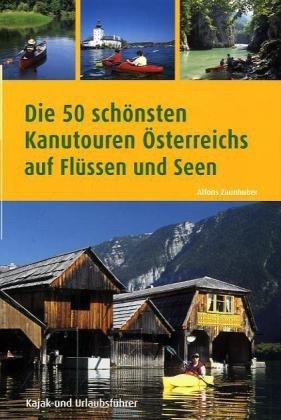 50 Kanutouren Osterreichs Pollner