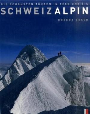 Schweiz Alpin Robert Bosch
