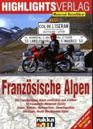 Franzosische Alpen 10 Motortour.