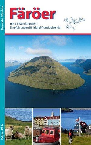 Faroer Reisgids Mit 14 Wanderungen