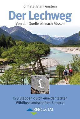 Lechweg Von Der Quelle Bis Nach Fussen
