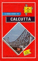 Road Guidebook To Calcutta, Including Salt Lake City, With Bus Routes