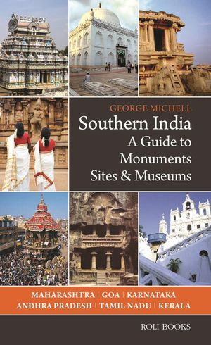 Southern India Monuments Sites & Museums
