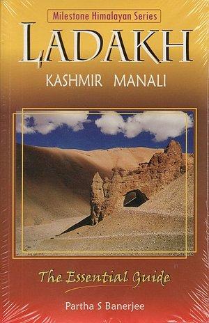 Ladakh Including Kashmir & Manali