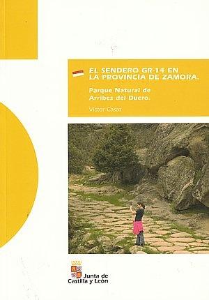 El Sendero Gr-14 En La Prov. De Zamora