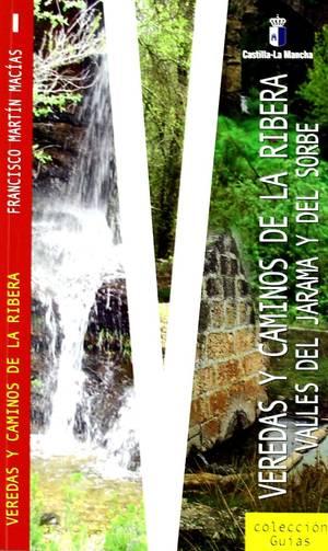 Veredas Y Caminos De La Ribera I